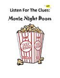 Listen For The Clues: Movie Night Doom