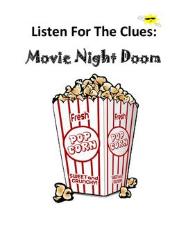 Listen For The Clues: Movie Night Doom