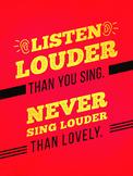 Listen Louder Than You Sing Choir Poster