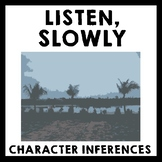 Listen, Slowly - Character Inferences & Analysis