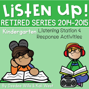 Listening Center RETIRED: Listen UP!   2014 - 2015 KINDERGARTEN BUNDLE