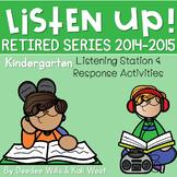 Listening Center RETIRED: Listen UP!   2014 - 2015 KINDERGARTEN BUNDLE
