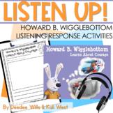 Listening Center: Listen UP!  Howard B. Wigglebottom