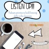 Listen Up! Freakonomics Podcast Activity Listening/Persuasive Writing CCSS