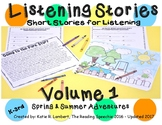 Listening Stories Volume I: Spring-Summer-Adventures NO PREP