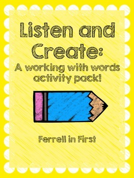 Listen and Create: A Working with Words Activity pack