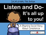 Social Stories for Autism: Listen and Do- It's All Up to You