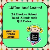 Back to School Read-Alouds with QR Codes: Listen & Learn!  24 Stories