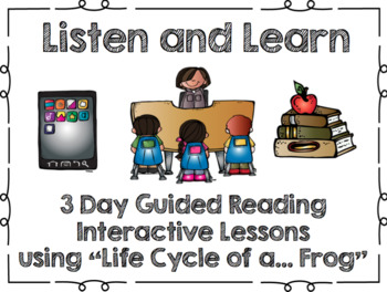 Listen and Learn Activities-Life Cycle of a Frog