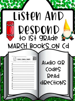 Listen and Respond Center with Audio QR Codes - 1st Grade March
