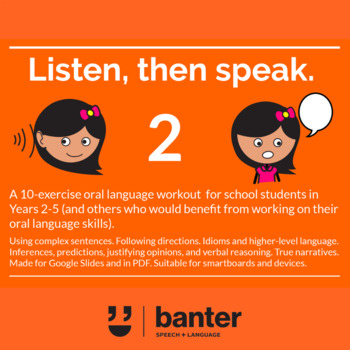 Listen and Speak 2: An Oral Language Workout For Students in Years 2-5