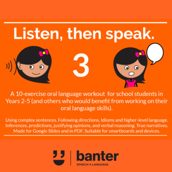 Listen and Speak 3: an oral language workout for students in Years 2-5