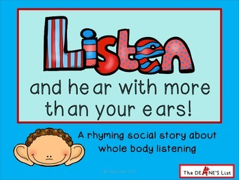 Listen and hear with more than your ears! A rhyming social story