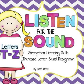 Letter Recognition and Letter Sound Recognition - Letters T-Z