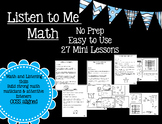Listen to me Math:  Easy to use, no prep. Math Mini Lessons