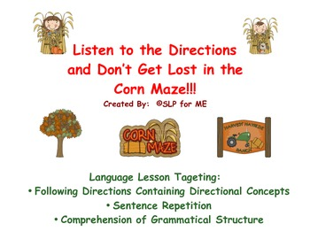 Listen to the Directions and Don't Get Lost in the Corn Maze!