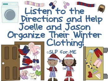 Listen to the Directions and Help Organize The Winter Clothing - Language Lesson