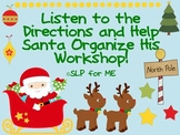 Listen to the Directions and Help Santa Organize His Workshop - Language Lesson