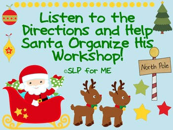 Listen to the Directions and Help Santa Organize His Works