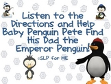 Listen to the Directions and Help the Penguin Find His Dad - Language Lesson