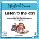 Listen to the Rain: A Dynamics lesson for young children