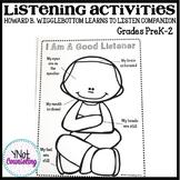 Howard B. Wigglebottom Learns To Listen: PreK-2 Companion Activities