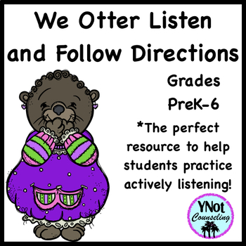 Listening Activities: We Otter Listen and Follow Directions