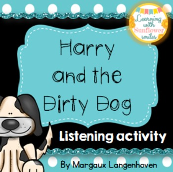 Listening Activity (Harry the Dirty Dog)