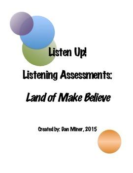 Listening Activity- Land of Make Believe