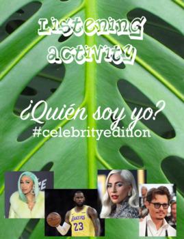 Listening Activity: ¿Quién soy yo? (Celebrities)