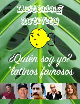 "Listening Activity"" ¿Quién soy yo? - Famous Latinos"