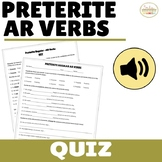 Regular AR Preterite Verbs Quiz and Listening Activity
