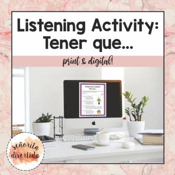 """Listening Activity & """"Tener que..."""""""