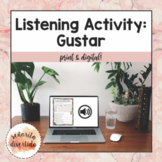 Listening Activity with Gustar