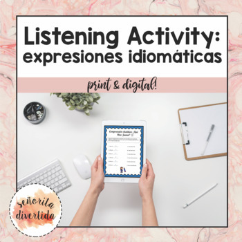 Listening Activity with Idiomatic Expressions