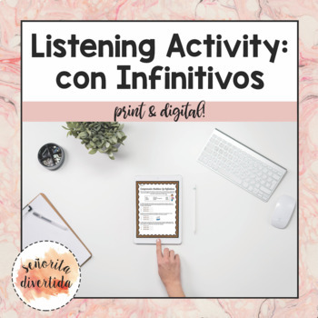 Listening Activity with Los Infinitivos