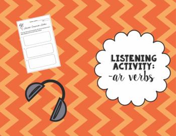 Listening Activity with Present Tense -AR Verbs