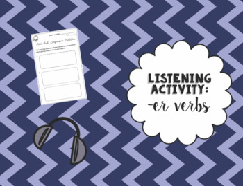 Listening Activity with Present Tense -ER Verbs