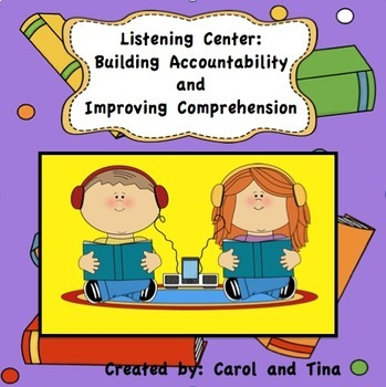 Listening Center: Building Accountability and Improving Comprehension