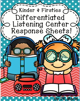 Listening Center Differentiated Response Sheets