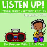 Listening Center: Listen UP!  2018-2019 K and 1st December
