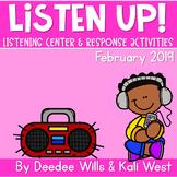 Listening Center: Listen UP!  2018-2019 K and 1st February
