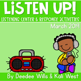 Listening Center: Listen UP!  2018-2019 K and 1st March