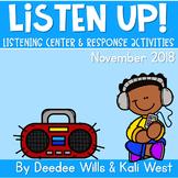 Listening Center: Listen UP!  2018-2019 K and 1st November