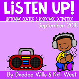 Listening Center: Listen UP!  2018-2019 K and 1st September