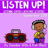 Listening Center: Listen UP!  2018-2019 K and 1st September