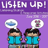Listening Center: Listen UP! June 2016-2017 K and 1st