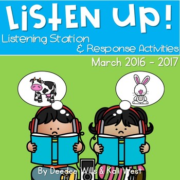 Listening Center: Listen UP! March 2016-2017 K and 1st