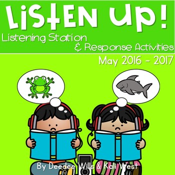 Listening Center: Listen UP! May 2016-2017 K and 1st