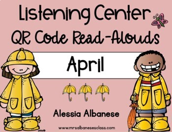 Listening Center QR Code Read-Alouds - April